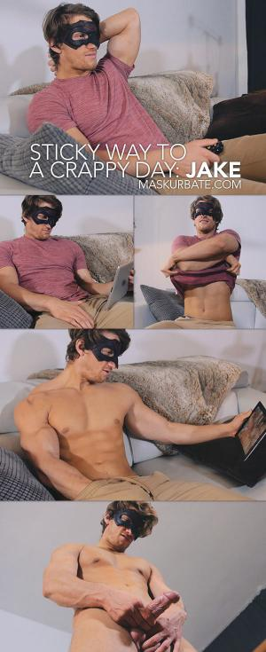 Maskurbate – Sticky Way To A Crappy Day – Jake
