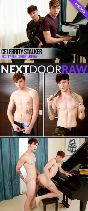 NextDoorRaw – Celebrity Stalker – Christian Bay Fucks Scotty Zee – Bareback