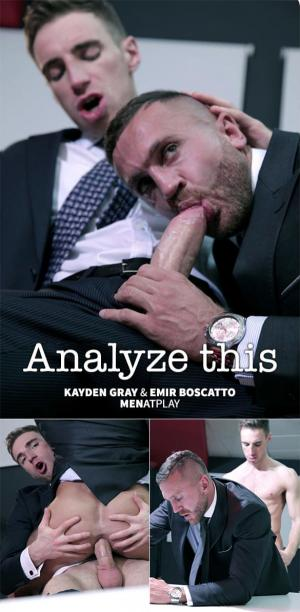 Menatplay – Analyze This – Emir Boscatto & kayden gray