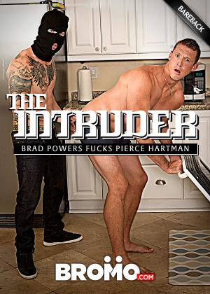 Bromo – The Intruder Part 1 – Brad Powers Fucks Pierce Hartman – Bareback