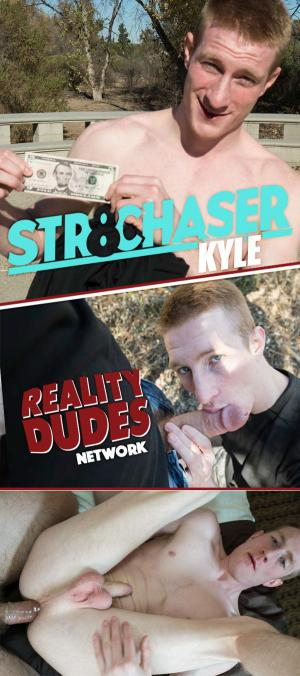 Str8Chaser – Kyle Willing To Do Quite A Few Things For Cash – RealityDudes