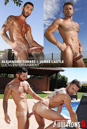 LucasEntertainment – Bareback Auditions 05 – Alejandro Torres bangs James Castle raw