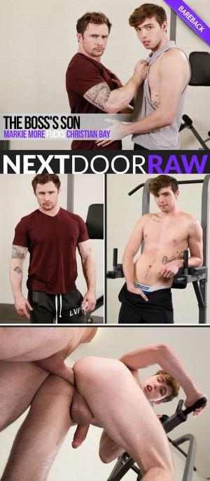 NextDoorRAW – The Boss's Son – Markie More Fucks Christian Bay – Bareback