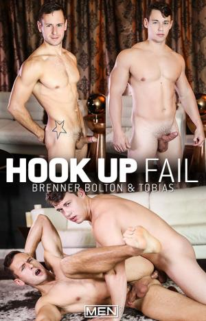 DrillMyHole – Hook Up Fail – Tobias fucks Brenner Bolton – Men.com