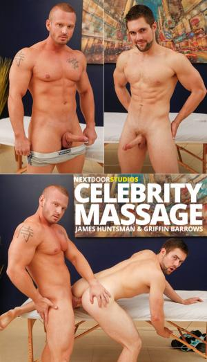 NextDoorWorld – Celebrity Massage – Griffin Barrows rides muscle hunk James Huntsman