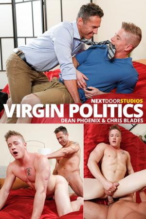NextDoorBuddies – Virgin Politics – Dean Phoenix fucks Chris Blades