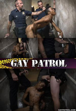 GayPatrol – Suspect On The Run Gets Deep Dick Conviction – Bareback