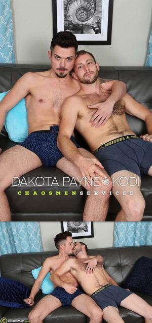 ChaosMen – Dakota Payne and Kodi – Serviced