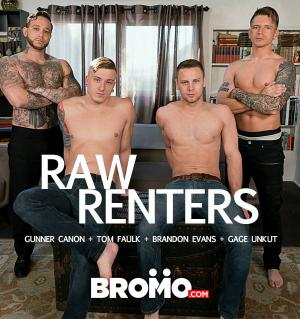 Bromo – Raw Renters – Gunner Canon, Gage Unkut, Tom Faulk and Brandon Evans – Bareback
