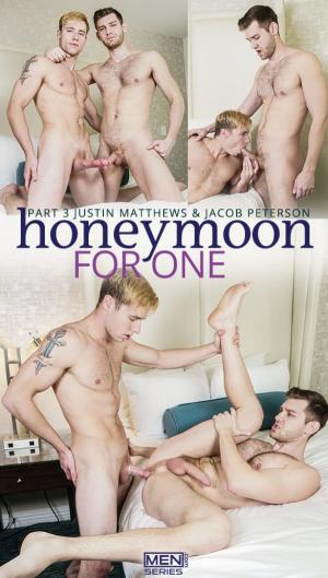 DrillMyHole – Honeymoon for One Part 3 – Justin Matthews fucks Jacob Peterson – Men.com: