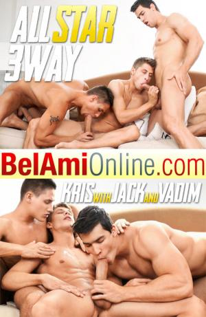 BelAmiOnline – All Star 3-Way, Part 1 – Kris Evans, Vadim Farrell & Jack Harrer
