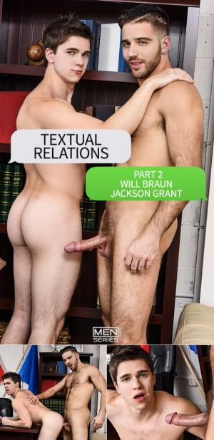 DrillMyHole – Textual Relations Part 2 – Jackson Grant tops Will Braun – Men.com