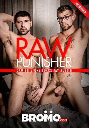 Bromo – Raw Punisher – Damien Stone Fucks Jay Austin – Bareback