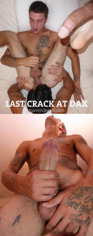 MaverickMen – Last Crack At Dax – Bareback