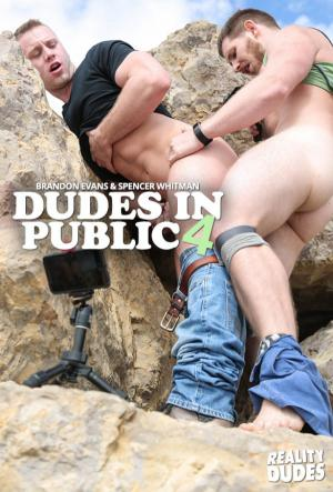 RealityDudes – Dudes in Public 4 – Spencer Whitman barebacks Brandon Evans
