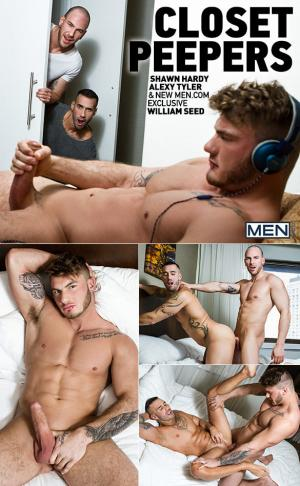 Drill My Hole – Closet Peepers – William Seed, Alexy Tyler & Shawn Hardy – Men.com