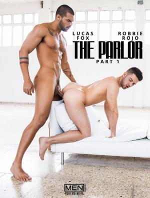DrillMyHole – The Parlor Part 1 – Lucas Fox fucks Robbie Rojo – Men.com