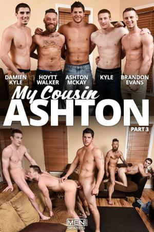Men.com – My Cousin Ashton, Part 3 – Brandon Evans, Ashton McKay, Damien Kyle, Hoytt Walker and Kyle's five-man orgy – JizzOrgy