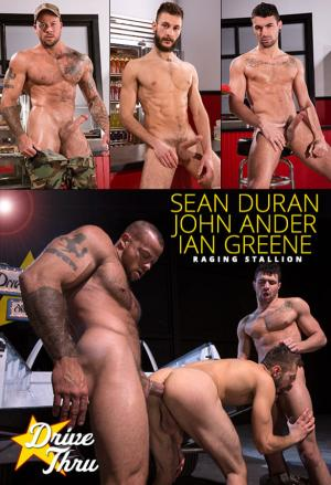 RagingStallion – Drive Thru – Ian Greene and John Ander get pounded by Sean Duran
