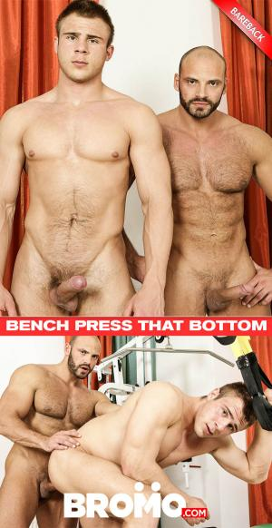 Bromo – Bench Press That Bottom – Tomm Black Fucks Peter – Bareback