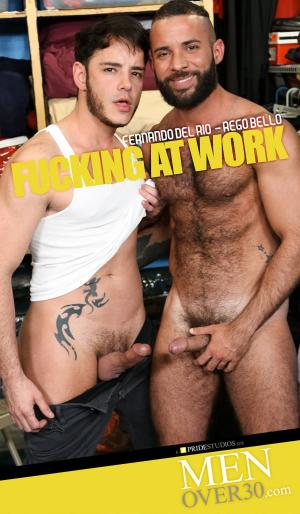 MenOver30 – Fucking At Work – Rego Bello Fucks Fernando del Rio