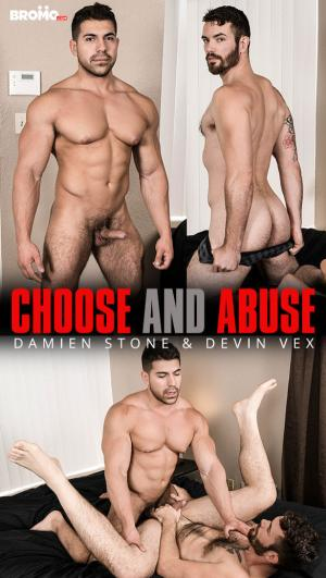Bromo – Choose and Abuse – Damien Stone Fucks Devin Vex – Bareback