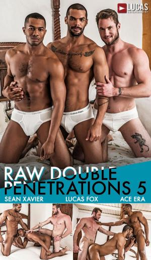 LucasEntertainment – Ace Era Tops Sean Xavier & Lucas Fox – Bareback Threeway – Raw Double Penetrations 5