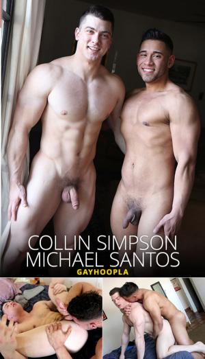 GayHoopla – Has Collin Simpson Met His Match? – Newcomer Michael Santos fucks Collin Simpson