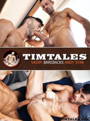 TimTales – Vadim Barebacks Andy Star