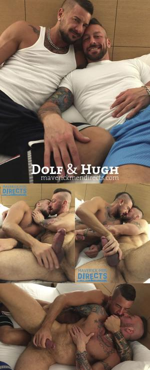 MaverickMenDirects – 500 Pounds of Muscle Sex – Dolf Dietrich & Hugh Hunter – Bareback
