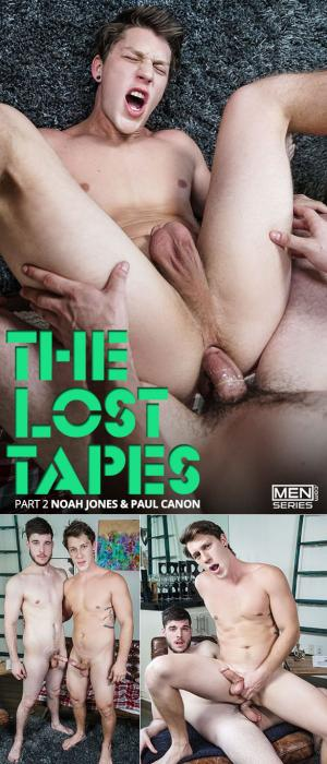 DrillMyHole – The Lost Tapes Part 2 – Paul Canon takes Noah Jones' long cock – Men.com