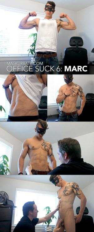 Maskurbate – Office Suck 6 – Marc