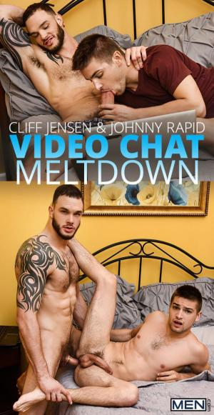 Men.com – Video Chat Meltdown – Cliff Jensen bangs Johnny Rapid – Str8toGay