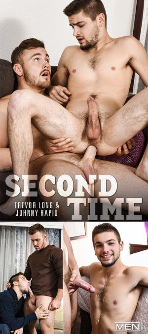 Men.com – Second Time – Trevor Long fucks Johnny Rapid – Str8toGay