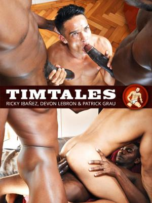 TimTales – Ricky Ibañez gets double-fucked by Devon Lebron and Patrick Grau's massive cocks – Bareback