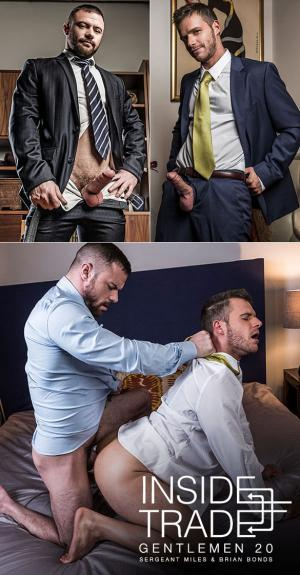 LucasEntertainment – Gentlemen 20: Inside Trade – Sergeant Miles slams Brian Bonds raw