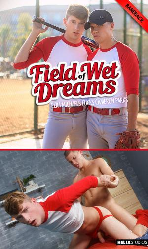 HelixStudios – Field of Wet Dreams – Ezra Michaels Fucks Cameron Parks – Bareback