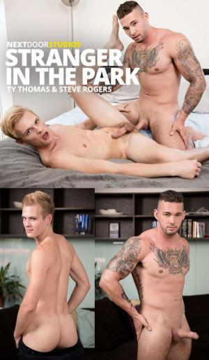 NextDoorRaw – Stranger in the Park – Steve Rogers barebacks Ty Thomas