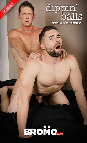 Bromo – Dippin Balls – Pierce Paris Fucks Griffin Barrows – Bareback