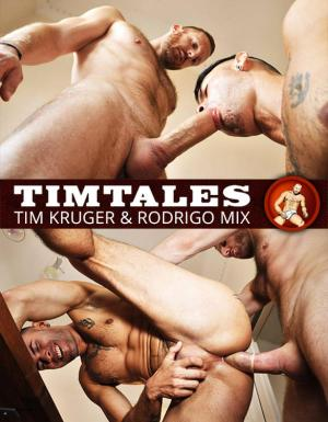 TimTales – Tim Kruger pounds Rodrigo Mix
