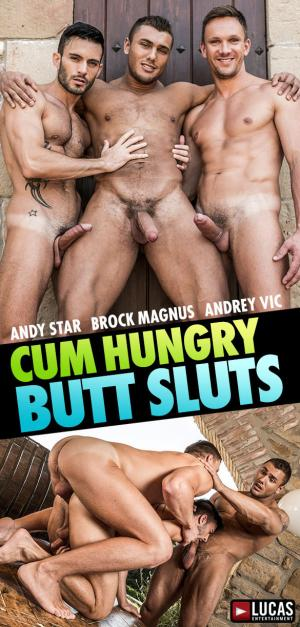 LucasEntertainment – Cum Hungry Butt Sluts – Brock Magnus and Andrey Vic tag team Andy Star raw
