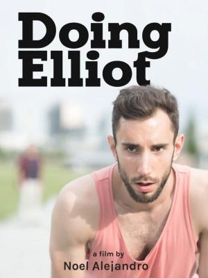 NoelAlejandro – Doing Elliot – Tristan & Cyrill