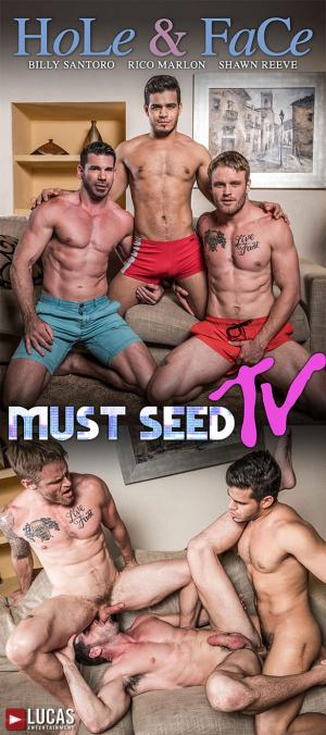 LucasEntertainment – Hole & Face – Rico Marlon, Shawn Reeve & Billy Santoro – Bareback