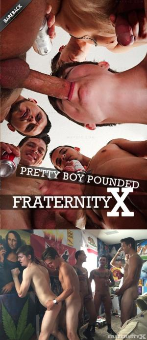 FraternityX – Pretty Boy Pounded – Seth Knight, Bentley, Carter, Dean, Rocky & Travis – Bareback