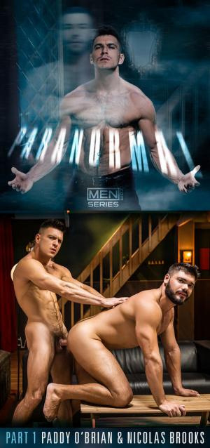 Men.com – Paranormal, Part 1 – Paddy O'Brian bangs Nicolas Brooks – DrillMyHole