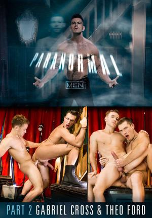 Men.com – Paranormal Part 2 – Gabriel Cross & Theo Ford flip fuck – DrillMyHole