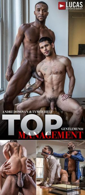 LucasEntertainment – Gentlemen 21: Top Management – Ty Mitchell bottoms for big-dicked Andre Donovan – Bareback