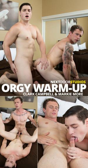 NextDoorStudios – Orgy Warm-Up – Markie More & Clark Campbell flip fuck raw