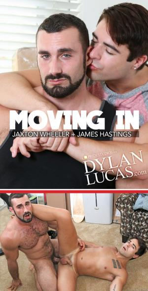 DylanLucas – Moving In – Jaxton Wheeler Fucks James Hastings