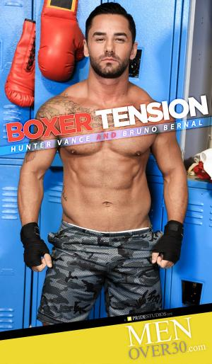 MenOver30 – Boxer Tension – Hunter Vance Fucks Bruno Bernal